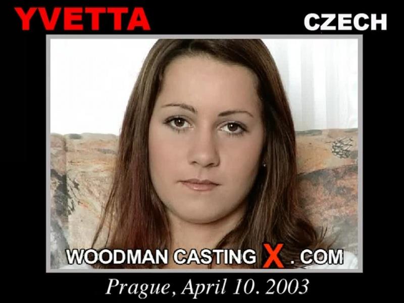 Yvetta Woodman Casting X
