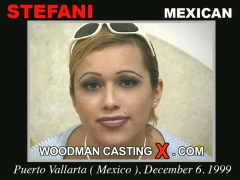 Access Stefani casting in streaming. Pierre Woodman undress Stefani, a Mexican girl.