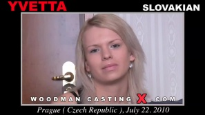 Download Yvetta casting video files. Pierre Woodman undress Yvetta, a Slovak girl.