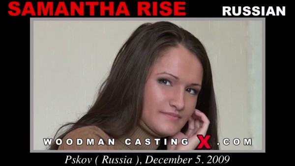 Samantha Rise Woodman Casting X