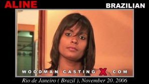 Watch our casting video of Aline . Erotic meeting between Pierre Woodman and Aline , a Brazilian girl.