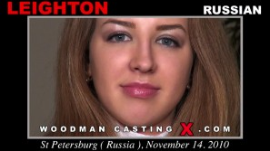 Download Leighton casting video files. A Russian girl, Leighton will have sex with Pierre Woodman.