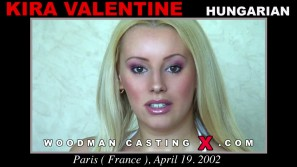Watch our casting video of Kira Valentine. Erotic meeting between Pierre Woodman and Kira Valentine, a Hungarian girl. 