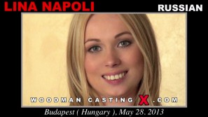 Watch our casting video of Lina Napoli. Pierre Woodman fuck Lina Napoli, Russian girl, in this video.